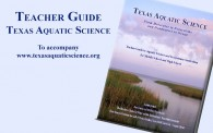 Texas Aquatic Science Teacher Guide Now Available